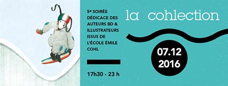 La Cohlection 2016 // Plus de 50 artistes en dédicace